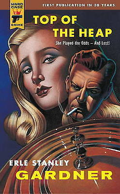 1 of 1 - Top of the Heap by Erle Stanley Gardner (Paperback, 2011)