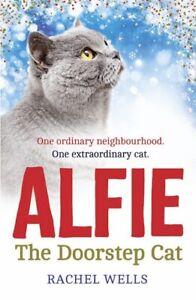 Alfie-the-doorstep-cat-by-Rachel-Wells-Hardback-Expertly-Refurbished-Product