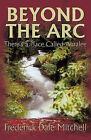 Beyond the Arc: There's a Place Called Auralee by Fred Mitchell (Paperback, 2010)