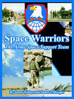 Space Warriors: The Army Space Support Team by James T Hooper, James Walker (Paperback / softback, 2005)