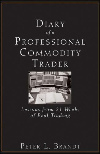 Diary of a Professional Commodity Trader: Lessons from 21 We