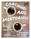 Coaching and Mentoring: Theory and Practice by Robert Garvey, David Megginson, Paul Stokes, Bob Garvey (Paperback, 2014)
