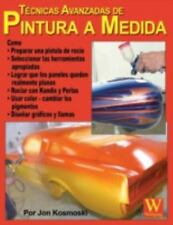 Tecnicas Avanzadas de Pintura A Medida~El Libro en Espanol~El Coche~ Nuevo!!