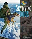 Skydiving Dogs by Meish Goldish (Hardback, 2014)