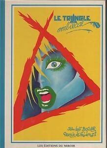BOCCAR-et-FROIDMONT-Le-triangle-ombilical-Editions-du-Miroir-1984-EO-Neuf