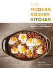 The Modern Kosher Kitchen: 100 Inspired Recipes for Today's Kosher Cooks by Ronnie Fein (Paperback, 2014)