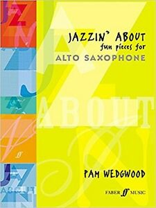 Jazzin-039-About-Fun-Pieces-For-Alto-Saxophone-by-Pam-Wedgwood