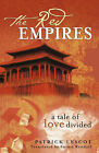 The Red Empires: A Tale of Love Divided by Patrick Lescot (Hardback, 2004)