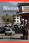 Bhutan: Ways of Knowing by Information Age Publishing (Paperback, 2008)