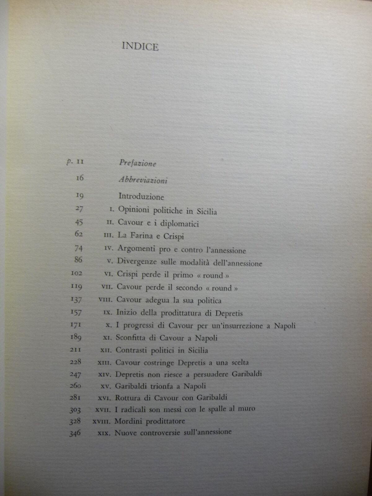 GARIBALDI E CAVOUR NEL 1860 DENIS MACK SMITH I^ Ed. 1958 BELLISSIMO VOLUME