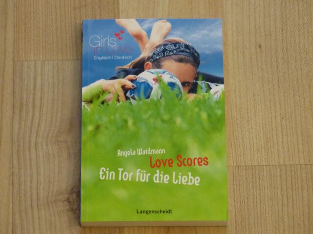 Ein Tor für die Liebe- Love Scoresk v. Angela Waidmann in deutsch-englisch