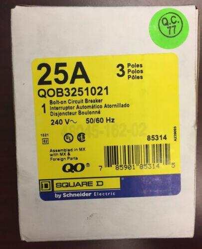 SquareD QOB QOB325 QOB3251021 QOB325-1021 3Pole 25Amps 120//240Volts w// Shunt