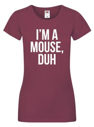 I/'m a Mouse Funny Halloween Costume Ladies Black 12 Burgundy 14 Duh T-Shirt C