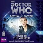 Doctor Who: Night of the Whisper (Destiny of the Doctor 9) by Cavan Scott, Mark Wright (CD-Audio, 2013)