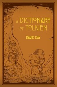 A Dictionary of Tolkien Flexibound Day David 9780753728277 - London, United Kingdom - A Dictionary of Tolkien Flexibound Day David 9780753728277 - London, United Kingdom
