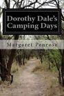 Dorothy Dale's Camping Days by Margaret Penrose (Paperback / softback, 2014)