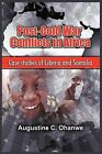 Post-Cold War Conflicts in Africa: Case Studies of Liberia and Somalia (PB) by Augustine C Ohanwe (Paperback, 2009)