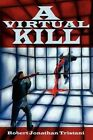 A Virtual Kill by Robert Jonathan Tristani (Paperback / softback, 2002)
