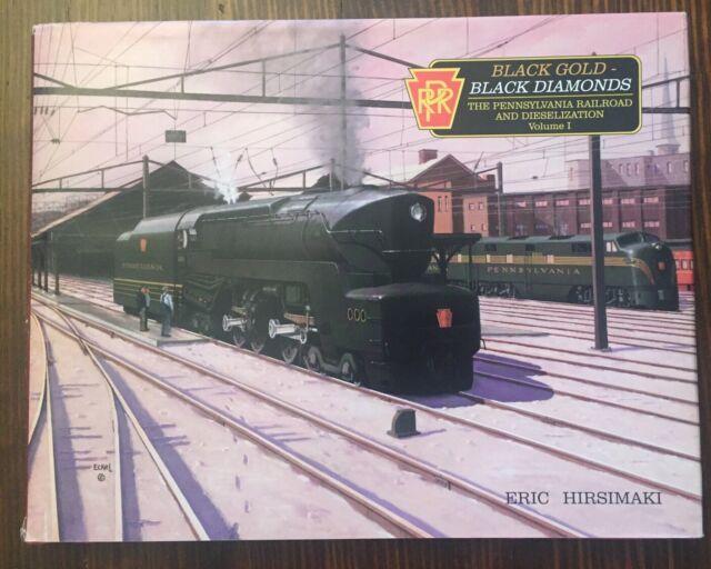 Black Gold Black Diamonds Pennsylvania Railroad Diesel - Vol 1 - Eric Hirsimaki