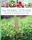 Recipes and Tips from a Backyard Herb Garden by Jerry Traunfeld (Hardback, 2005)
