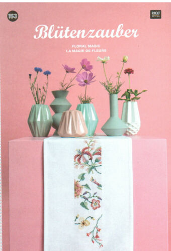 """153 /""""Blütenzauber /""""  NEU Rico Design Stickheft Nr"""