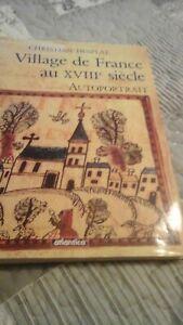 Details Sur Livre Village De France Au Xviiie Siecle De Christian Desplat