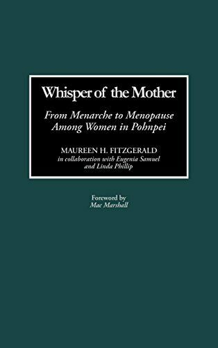 Whisper of the Mother: From Menarche to Menopau, Fitzgerald-,