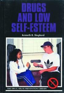 Drugs-and-Low-Self-Esteem-by-Kenneth-R-Shepherd