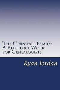 Cornwall-Family-A-Reference-Work-for-Genealogists-Paperback-by-Jordan-Rya