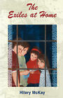 The Exiles at Home by Hilary McKay (Paperback, 2007)
