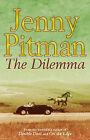 The Dilemma by Jenny Pitman (Paperback, 2004)