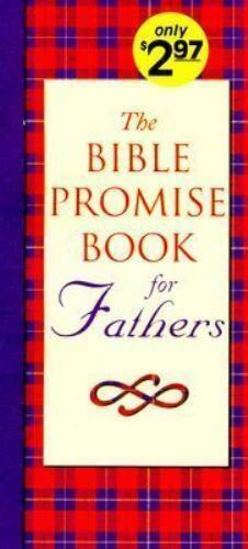Bible Promise Book: Bible Promise Book for Fathers by Sam Wellman (1997,...