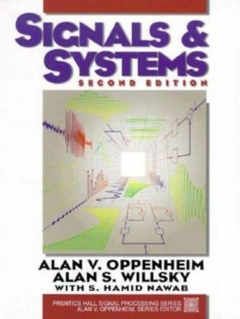(Good)-Signals and Systems (Prentice-Hall Series in Signal Processing) (Hardcove