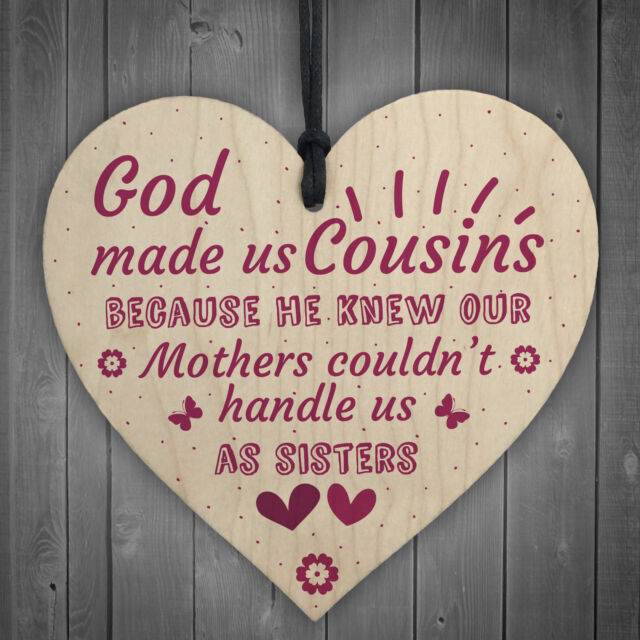 God Made US Cousins Wooden Heart Family Sister Plaques Thank You Birthday Gifts For Sale Online