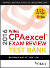 Wiley CPAexcel Exam Review 2016 Test Bank: Auditing and Attestation by O. Ray Whittington (Paperback, 2016)