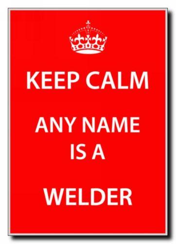 Welder Personnalisé Keep Calm Jumbo Aimant