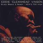 "Meat's Too High by Eddie ""Cleanhead"" Vinson (CD, Jul-2007, JSP (UK))"