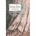 Victorian Visitor 9781424169337 by Robin Glocke Paperback