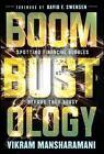 Boombustology : Spotting Financial Bubbles Before They Burst by Vikram Mansharamani (2011, Hardcover)