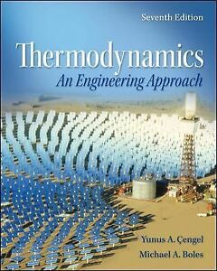 Thermodynamics An Engineering Approach By Michael Boles And Yunus
