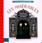Little Master Hugo: Les Miserables von Jennifer Adams und Alison Oliver (2016, Gebundene Ausgabe)