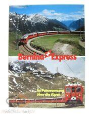Bernina Express - Im Panoramazug über die Alpen Hennig Wall 1986 Schweers + Wall