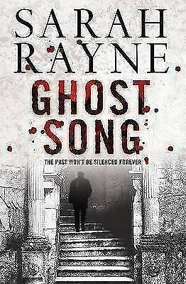 1 of 1 - Rayne, Sarah, Ghost Song, Very Good Book