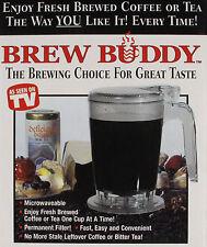 Brew Buddy ~The Brewing Choice for Great Taste~ Enjoy Fresh Brewed Coffee or Tea