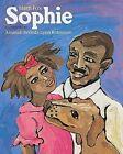 Sophie by Mem Fox (Paperback, 1999)