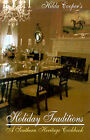 Holiday Traditions: A Southern Heritage Cookbook by Hilda Cooper (Paperback / softback, 2001)