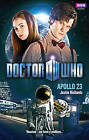 Doctor Who: Apollo 23 by Justin Richards (Hardback, 2010)