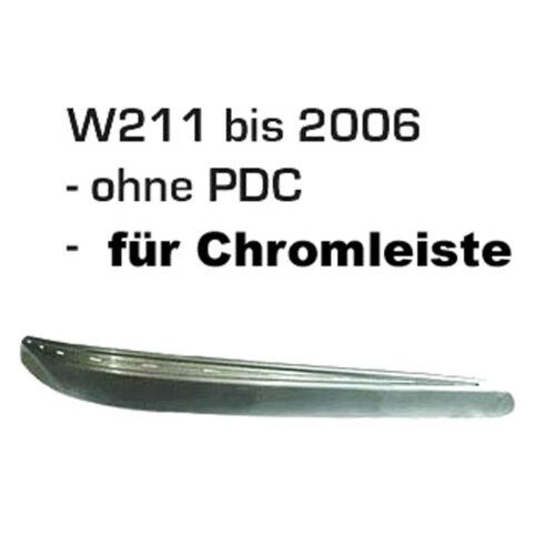 Leiste für Stoßstange ohne PDC Elegance Rechts Mercedes W211 E-Klasse 02