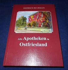 Heinrich Buurman - Alte Apotheken in Ostfriesland