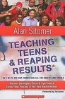 Teaching Teens & Reaping Results in a Wi-Fi, Hip-Hop, Where-Has-All-The-Sanity-Gone World  : Stories, Strategies, Tools, & Tips from a Three-Time Teacher of the Year Award Winner by Alan Sitomer (Paperback / softback)